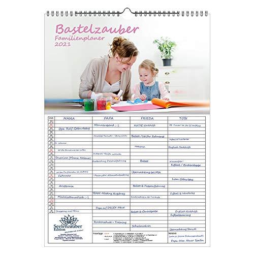 Bastelzauber Familienplaner für 2021 - Wandkalender DIN A3 Hochformat/Bastelkalender - Seelenzauber