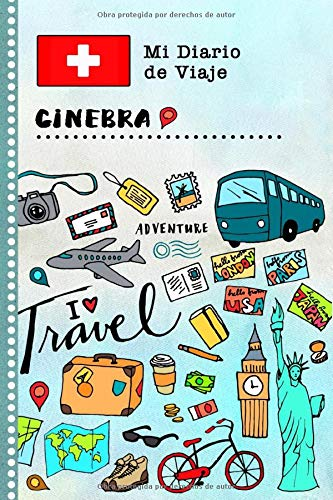 Ginebra Diario de Viaje: Libro de Registro de Viajes Guiado Infantil - Cuaderno de Recuerdos de Actividades en Vacaciones para Escribir, Dibujar, Afirmaciones de Gratitud para Niños y Niñas