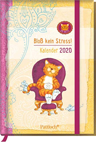 Om-Katze: Bloß kein Stress! Buchkalender 2020: Terminkalender m. Wochenkalendarium, Ferientermine & Jahresübersichten 2020/2021, illustrierte Aufmacherseiten m. Zitaten u. Monatsübersicht