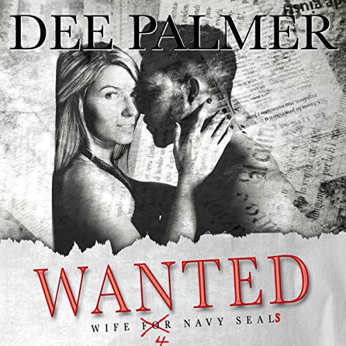 Wanted: Wife 4 Navy Seals: A Sizzling Hot Military Romance cover art
