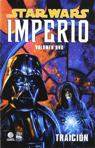 Star Wars Imperio nº 01/07: Traición (Star Wars: Cómics Leyendas)