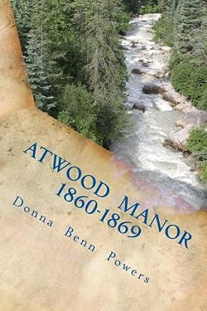 Atwood Manor 1860-1869