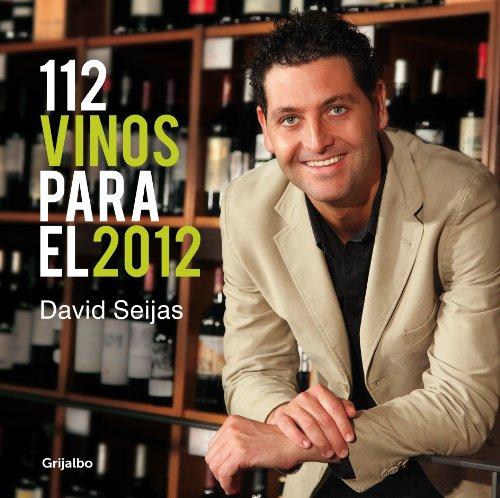 112 vinos para el 2012 (Spanish Edition)