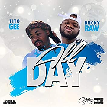 All Day (feat. Bucky Raw)
