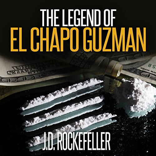 The Legend of El Chapo Guzman audiobook cover art