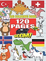 BIG COLORING BOOK: +120 Pages, Best coloring book for kids for ages 4 - 8, 4 BOOKS IN ONE awesome, Easy, LARGE, GIANT and Simple