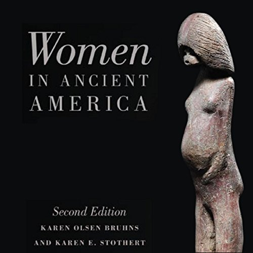 Women in Ancient America audiobook cover art