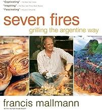 Seven Fires by Francis Mallmann (10-Sep-2013) Hardcover