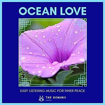 Ocean Love - Easy Listening Music For Inner Peace