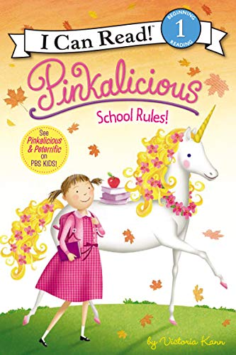 Pinkalicious: School Rules! (I Can Read Level 1)