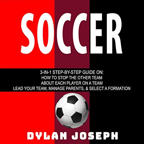 Soccer: Defending - Positions - Coaching audiobook cover art