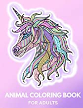Animal Coloring Book for Adults: Draw to De-Stress & Relax, Draw a Unicorn, Turtle, Monkey, Bird, Giraffe, Wolf, Lion and More!