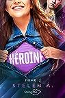 Héroïne, Tome 2 par Stelen