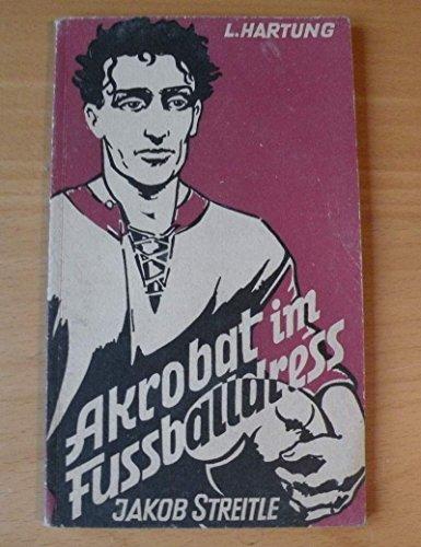 Akrobat im Fußballdress . Der Verteidiger Jakob Streitle.