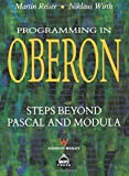 Programming in Oberon: Steps Beyond Pascal and Modula (ACM Press)