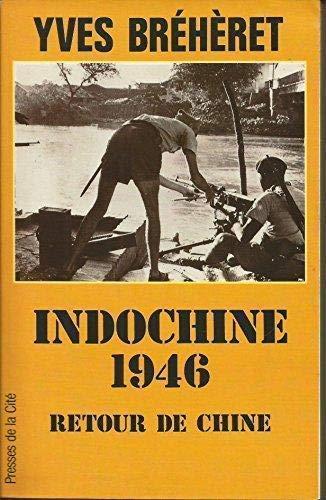 Indochine 1946, retour de chine