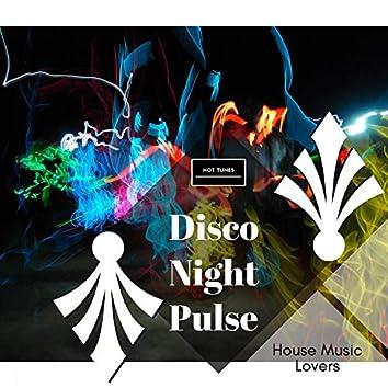 Disco Night Pulse - House Music Lovers