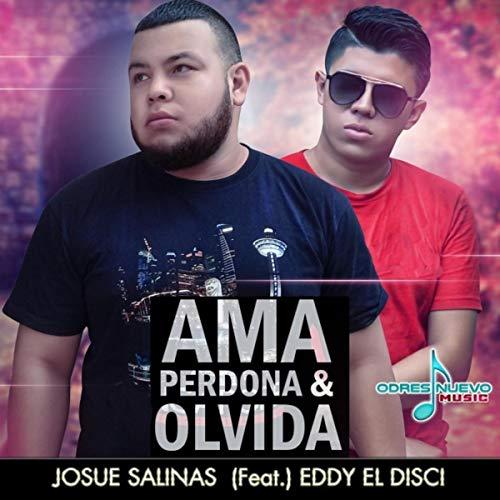 Ama Perdona & Olvida (feat. Eddy el Disci)