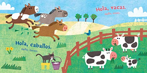 Indestructibles: ¡Hola, granja! / Hello, Farm!: Chew Proof · Rip Proof · Nontoxic · 100% Washable (Book for Babies, Newborn Books, Safe to Chew) (Spanish and English Edition)