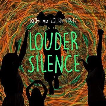 Louder Silence (feat. Victoria Moralez)