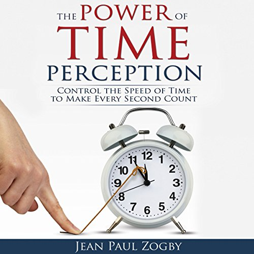 The Power of Time Perception audiobook cover art