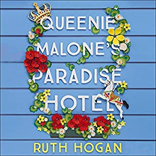 Queenie Malone's Paradise Hotel                   By:                                                                                                                                 Ruth Hogan                               Narrated by:                                                                                                                                 Jane Collingwood                      Length: 8 hrs and 59 mins     66 ratings     Overall 4.5
