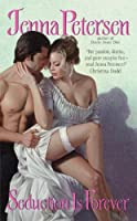 Seduction Is Forever (The Lady Spies Series)