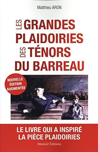 Les Grandes plaidoiries des tenors du barreau (NED)