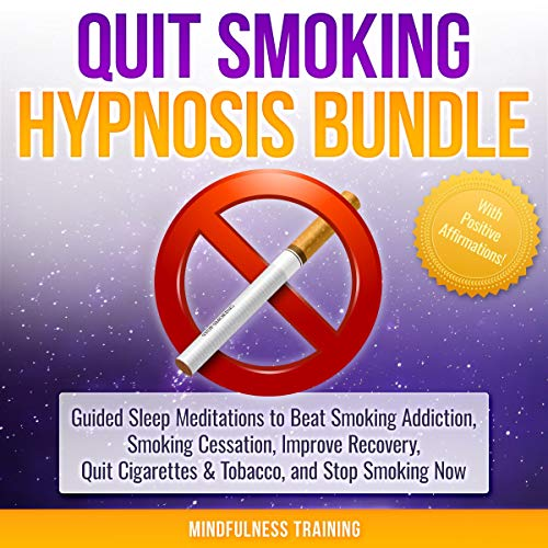 Quit Smoking Hypnosis Bundle with Positive Affirmations Audiobook By Mindfulness Training cover art