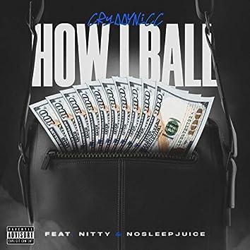 How I Ball