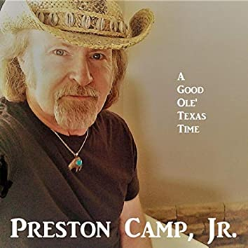 A Good Ole' Texas Time