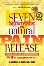 Seven Minutes to Natural Pain Release: Pain is a Choice and Suffering is Optional - WHEE for Tapping Your Pain Away. Bellmawr, NJ: Wholistic Healing Publications 2009 (2nd Edition)
