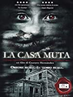 La Casa Muta [Italian Edition]