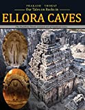 Our tales on rocks in Ellora Caves: the Buddhist, Hindu and Jain art of Medieval India