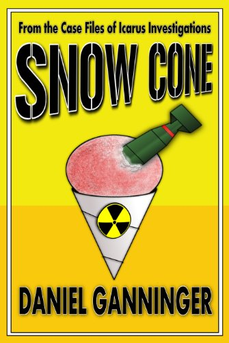 Book: Snow Cone (The Case Files of Icarus Investigations Book 3) by Daniel Ganninger