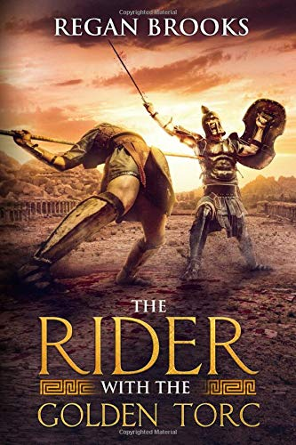 The Rider with the Golden Torc (War Stories Anthology) download ebooks PDF Books