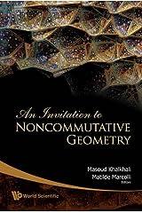 Invitation To Noncommutative Geometry, An: 0 Tapa dura