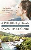 A Portrait of Dawn (The Sawtooth Range Book 5)