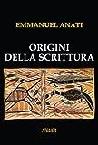 Origini della scrittura (Atelier Saggi Vol. 8) (Italian Edition)