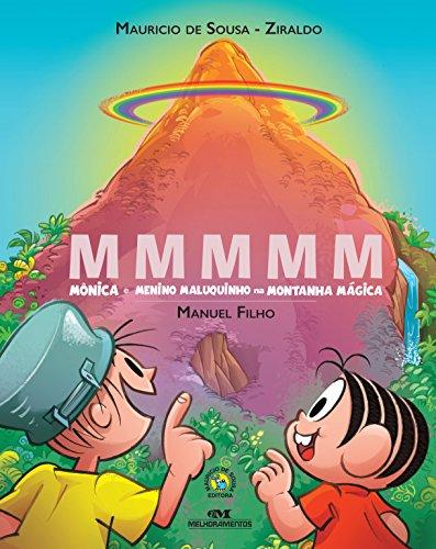 MMMMM: Mônica e o menino Maluquinho na montanha mágica