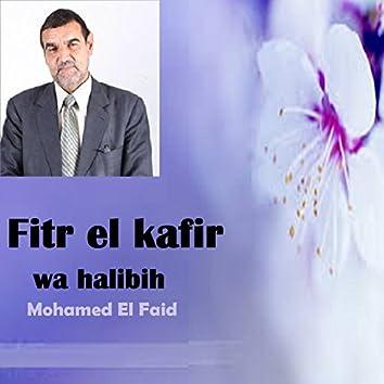 Fitr el kafir wa halibih (Quran)
