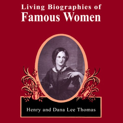 Living Biographies of Famous Women audiobook cover art