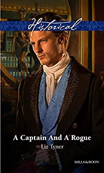 A Captain And A Rogue by [Liz Tyner]