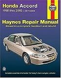 Honda Accord 1998-2002 (Haynes Repair Manual) 1st (first) Edition by Haynes (2004)
