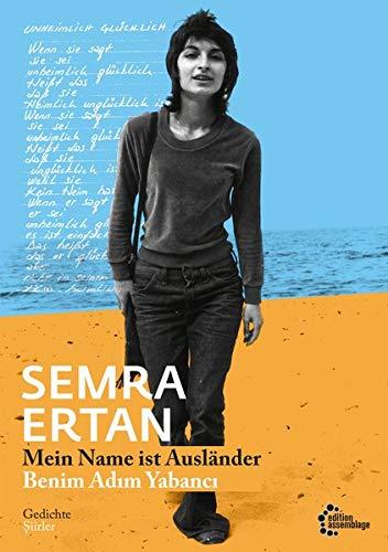 Mein Name ist Ausländer | Benim Adım Yabancı: Gedichte | Şiirler: Gedichte | Siirler