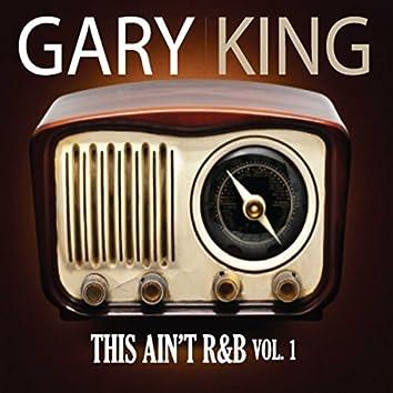 This Ain't R&B, Vol. 1