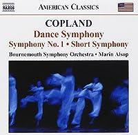 Copland: Dance Symphony / Symphony No. 1 / Short Symphony (2008-11-18)