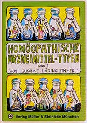 Homöopathische Arzneimittel-Typen, Bd.2