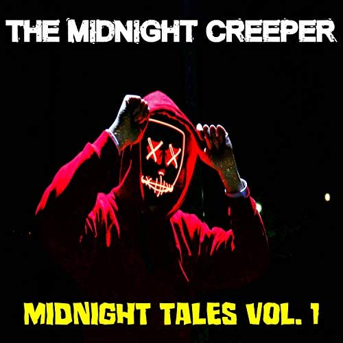 The Midnight Creeper
