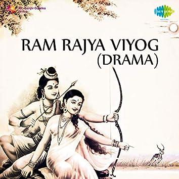 Ram Rajya Viyog - Drama